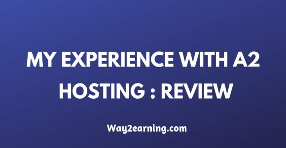 My Experience With A2 Hosting Web Hosting Company: Review