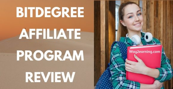 BitDegree Affiliate Program Review : Refer And Earn