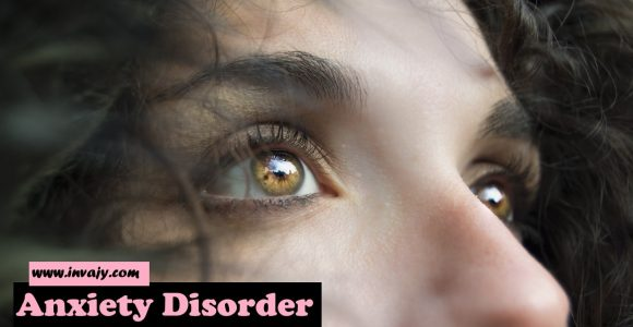 Anxiety Disorder- A Silent Enemy | Invajy