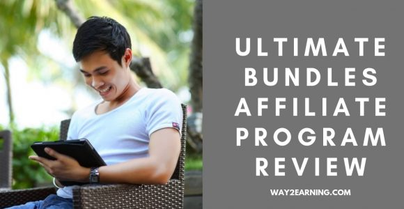 Ultimate Bundles Affiliate Program Review : Refer And Earn