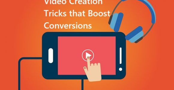 How to Use Videos to Increase Conversion Rates?