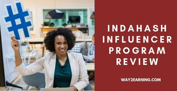 IndaHash Influencer Program Review : Make Money On Social Media