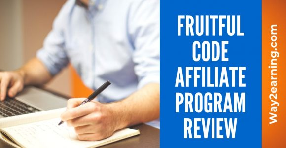 Fruitful Code Affiliate Program Review : Refer And Earn