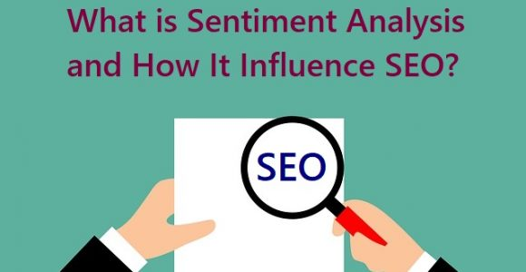 Sentiment Analysis – It is the Next Big Thing in SEO?