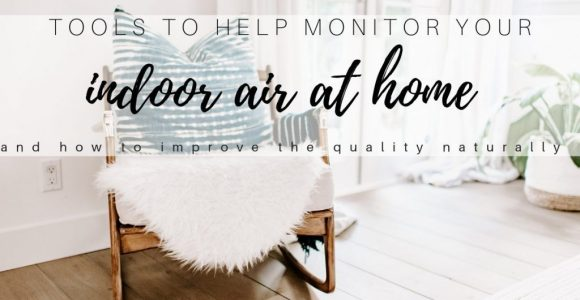 The Best Indoor Air Quality Monitors & Tools