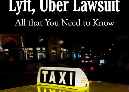 Lyft, Uber Lawsuit: All that You Need to Know