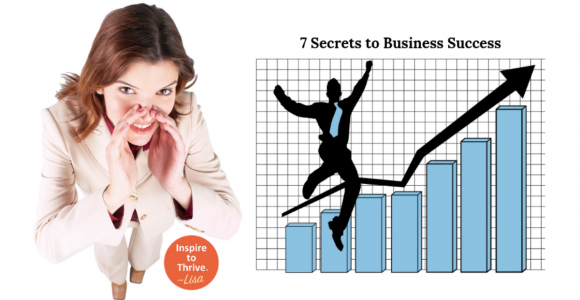 7 Super Secrets To Business Success You Might Not Know