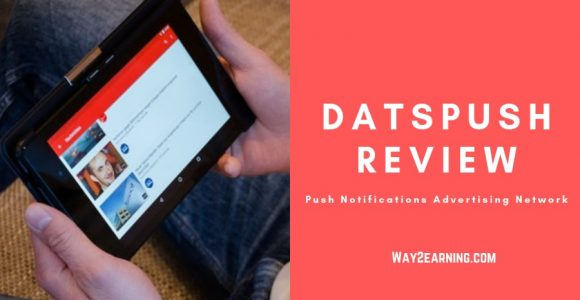 DatsPush Review : : Push Notifications Advertising Network