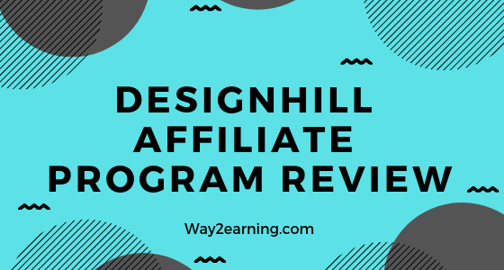 Designhill Affiliate Program Review : Refer And Earn