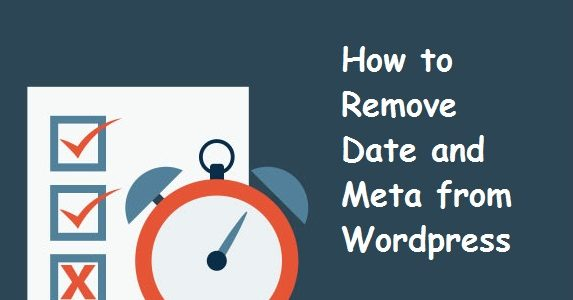 How to Remove Date & Author Meta from Your WordPress Posts