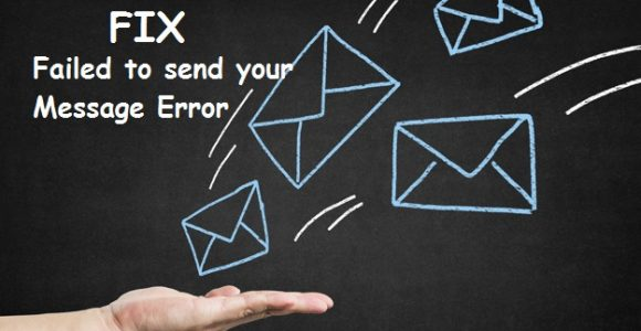 "How to Solve ""Failed to Send Your Message"" Error in Contact Form 7?"