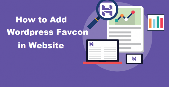 How to Add a WordPress Favicon in Your WordPress Website