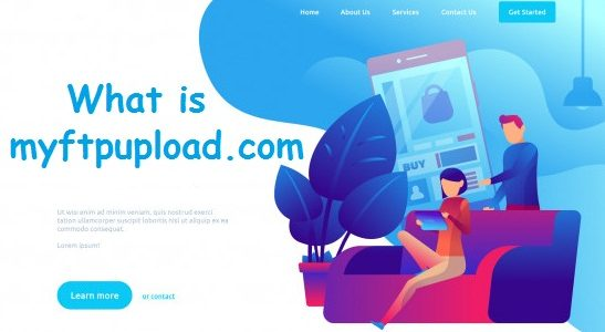 What is myftpupload.com and how to use it?