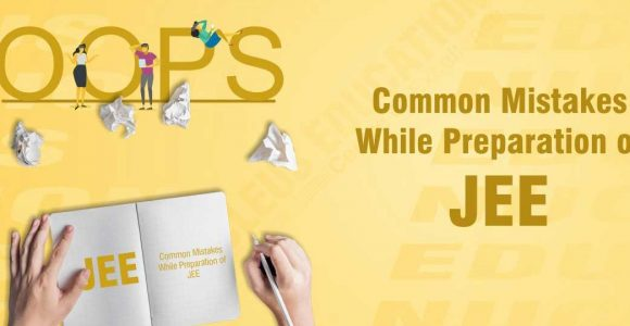 What are common preparation mistakes of IIT-JEE Advanced