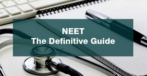NEET– The Definitive Guide