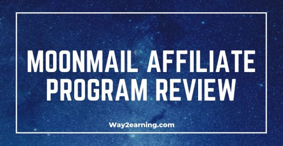 MoonMail Affiliate Program Review : Earn Recurring Income