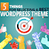 Top 5 Ways Selecting A Perfect WordPress Website Theme 2019