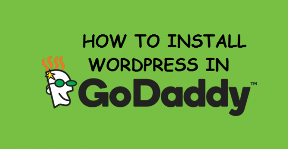 How to Install WordPress on Godaddy Hosting Account?