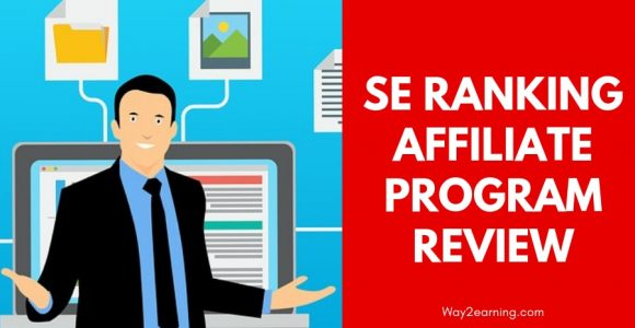 SE Ranking Affiliate Program Review : Earn Recurring Income