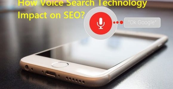 Voice Search – How It Will Impact SEO and How You Can Benefit
