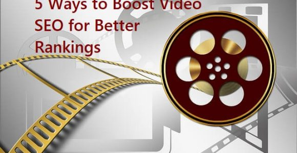5 Ways to Boost Video SEO for Better Rankings