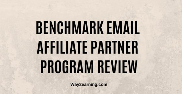 Benchmark Email Affiliate Partner Program Review