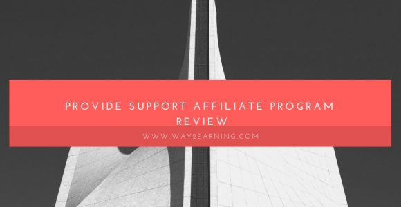 Provide Support Affiliate Program Review : Earn Recurring Income