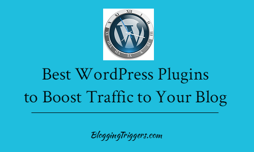 The 10 Best WordPress Plugins to Boost Traffic to Your Blog