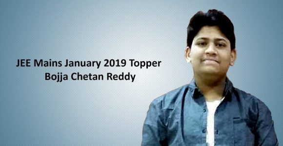 JEE Mains January 2019 Topper Interview: Bojja Chetan Reddy