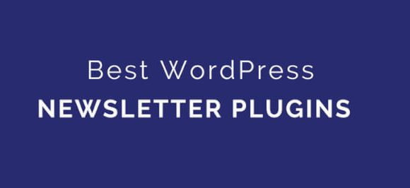 Top 10 Best WordPress Newsletter plugins in 2019