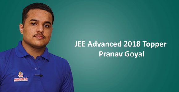 JEE Advanced 2018 Topper Interview: Pranav Goyal