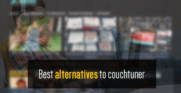 Best 12 Alternatives To Couchtuner