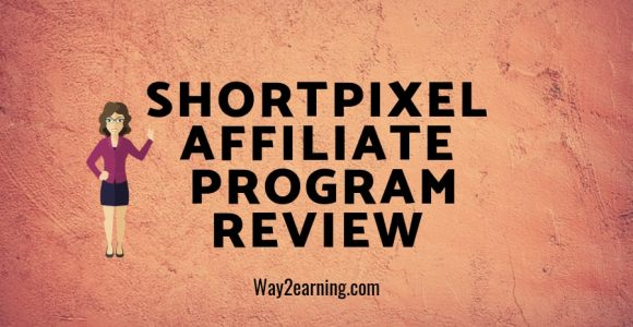 ShortPixel Affiliate Program Review : Recommend And Earn