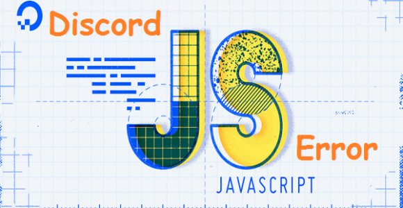 How to Fix Discord Javascript Error (Simple & Easy Methods)