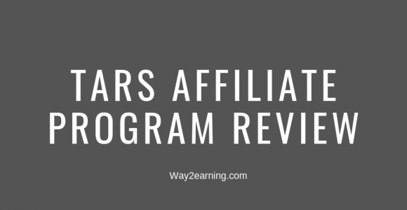 Tars Affiliate Program Review : Promote And Generate Revenue