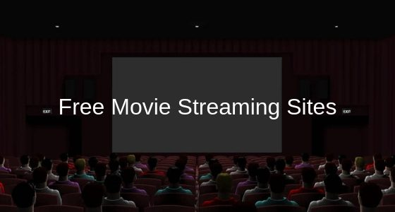 Best Free Movie Streaming Sites No Sign Up Required