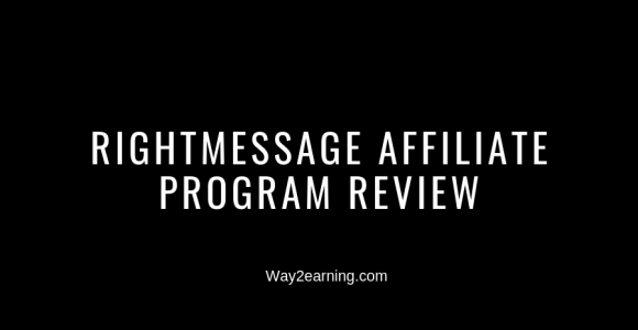 RightMessage Affiliate Program Review : Recommend And Earn