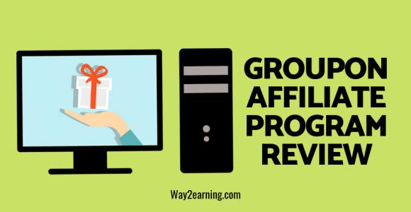 Groupon Affiliate Program Review 2019 : Best Partner Network