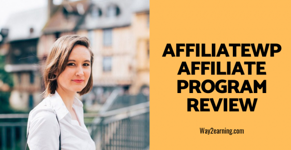 AffiliateWP Affiliate Program Review 2019 : Generate Profit