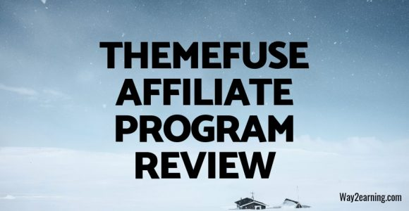 ThemeFuse Affiliate Program Review : Recommend And Earn