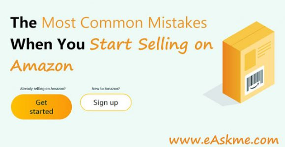 Big mistakes When Selling on Amazon