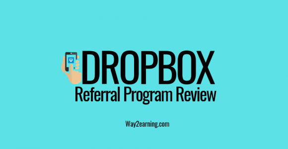 Dropbox Referral Program Review : Invite And Earn Free Space