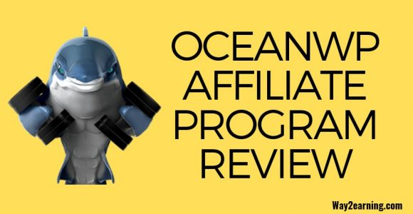 OceanWP Affiliate Program Review 2019 : Recommend And Earn