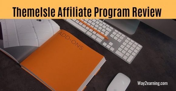 ThemeIsle Affiliate Program Review 2019 : Recommend And Earn