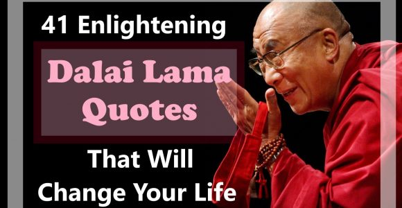 51 Enlightening Dalai Lama Quotes That Will Change Your Life | Invajy