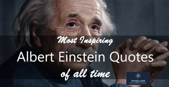 94 Most Inspiring Albert Einstein Quotes of all time | Invajy