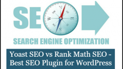 Yoast SEO vs Rank Math SEO – Best SEO Plugin for WordPress