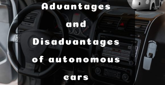 Pros and Cons of Autonomous Vehicles