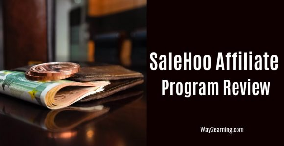 SaleHoo Affiliate Program Review 2019 : Earn Decent Cash