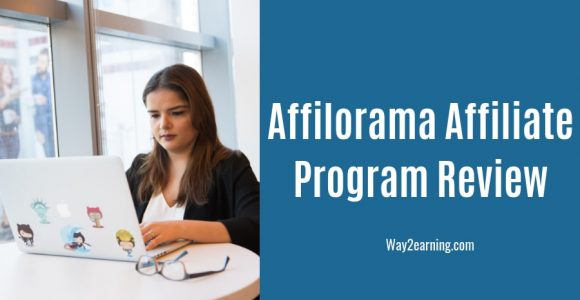 Affilorama Affiliate Program Review 2019 : Earn Decent Cash